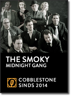 The Smoky Midnight Gang